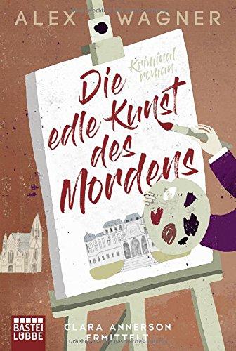 Buchseite und Rezensionen zu 'Die edle Kunst des Mordens' von Alex Wagner