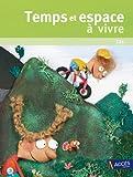 Temps et Espace à Vivre CE1 (+ 1 DVD-Rom)