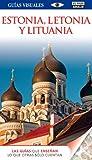 Estonia, Lituania y Letonia (Guías Visuales)