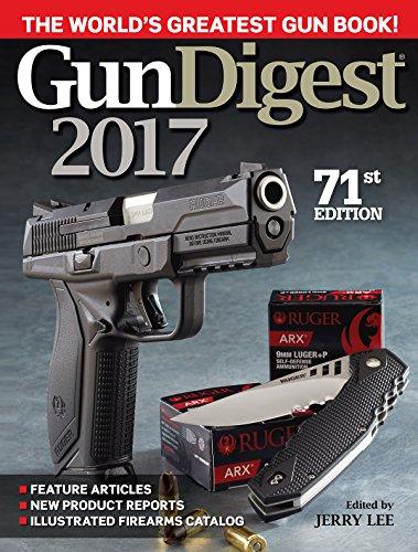 Gun Digest 2017 (English Edition)