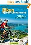 Biken Tegernsee und Karwendel: 22 Tou...