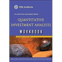 Quantitative Investment Analysis: Workbook (The CFA Institute Series)