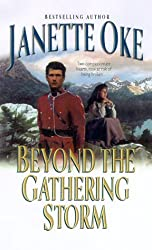 Beyond the Gathering Storm (Canadian West #5) by Janette Oke (2000-07-05)