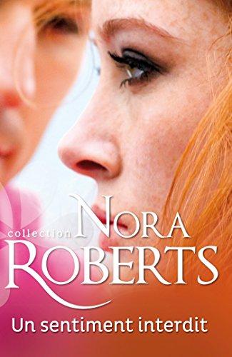 Un sentiment interdit (Nora Roberts)
