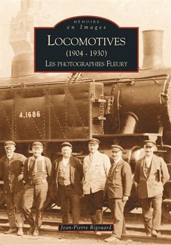 Locomotives (1904-1930) - Tome I