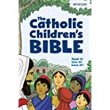 The Catholic Children's Bible: Good News Translation: Catholic Edition