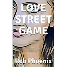LOVE STREET GAME: DAYTIME DATING FROM STREET TO SEX. Available to download on amazon kindle a dating advice guide for men. Pure daygame secrets that guarantee ... attract and seduce women. (English Edition)