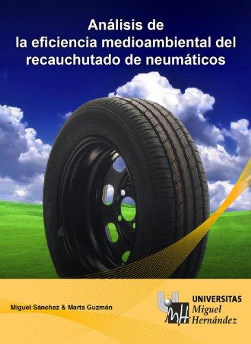 [EPUB] Análisis de la eficiencia medioambiental del recauchutado de neumáticos