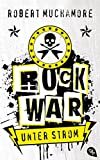 Rock War - Unter Strom (Rock War (Serie), Band 1)