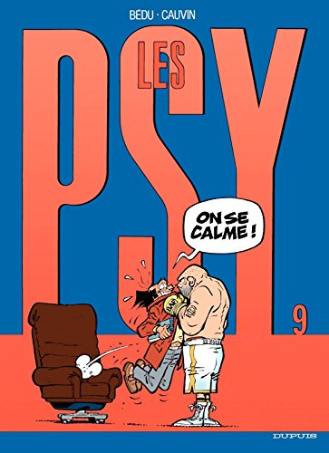 Les Psy - Tome 9 - On se calme ! par Raoul Cauvin