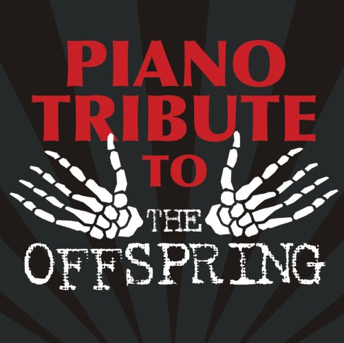 Piano Tribute to The Offspring