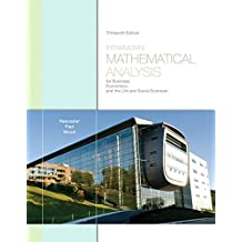 Introductory Mathematical Analysis for Business, Economics, and the Life and Social Sciences