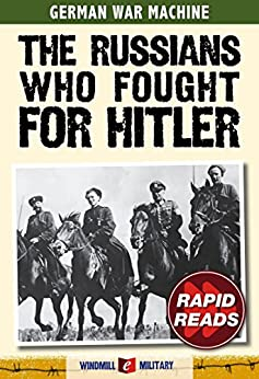 The Russians Who Fought for Hitler (Rapid Reads) by [Ailsby, Christopher]
