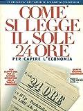 Come si legge il Sole 24 Ore per capire l'economia + Floppy Disk