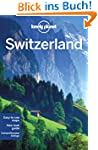 Switzerland Country Guide (Lonely Pla...