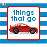 #7: Things That Go (Bath Book)