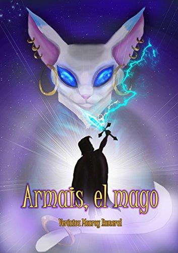 Armais, el mago por Verónica Monroy Romeral