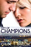 City of Champions: Volume 2 (A Gateway to Love Novel)