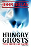 Hungry Ghosts by John Dolan front cover