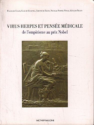 virus-herpes-et-pensee-medicale-de-lempirisme-au-prix-nobel