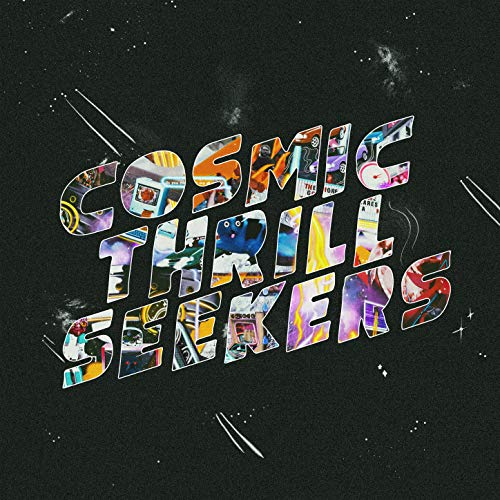Cosmic Thrill Seekers [Explicit]