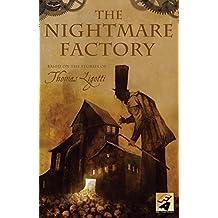 The Nightmare Factory by Thomas Ligotti (2007-09-04)