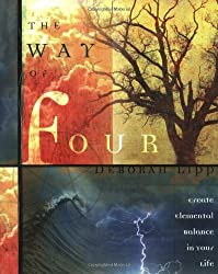 The Way of Four: Create Elemental Balance in Your Life