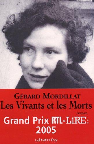 les-vivants-et-les-morts-prix-rtl-lire-2005-litterature-francaise