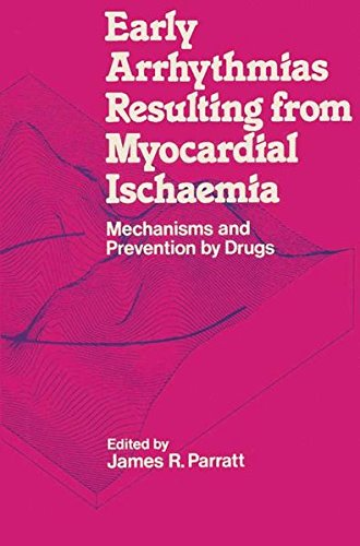 Early Arrhythmias Resulting from Myocardial Ischaemia: Mechanisms and Prevention by Drugs