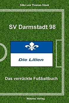sv-darmstadt-98-das-verrckte-fussballbuch