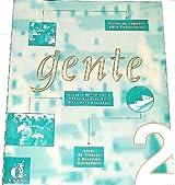 Gente 2 : Libro de trabajo y resumen gramatical