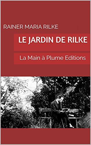 Le Jardin de Rilke