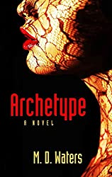 [(Archetype)] [By (author) M D Waters] published on (June, 2014)