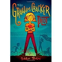 The Graham Cracker Plot by Shelley Tougas (2014-09-02)