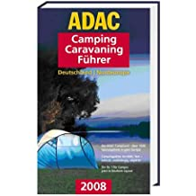 ADAC Camping-Caravaning-Führer 2008, Paket Nord: inkl. CD-ROM
