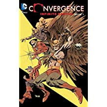 Convergence: Infinite Earths Book One