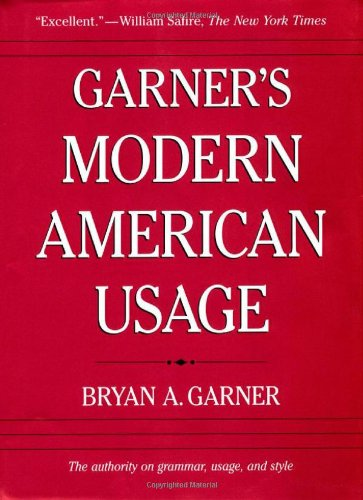 A Dictionary of Modern American Usage, Second Edition (Garner's Modern American Usage) par Bryan A. Garner