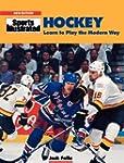 Hockey: Learn to Play the Modern Way