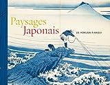 Paysages japonais - De Hokusai à Hasui