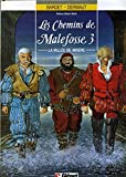 Les chemins de Malefosse, Tome 3 : La Vallée de Misère