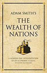 The Wealth of Nations: A Modern-day Interpretation of a True Classic (Infinite Success)