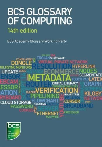 BCS Glossary of Computing - 14th edition