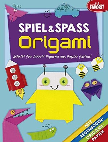 Spiel & Spaß Origami: Schritt für Schritt Figuren aus Papier falten! - Schritt-spa-schritte