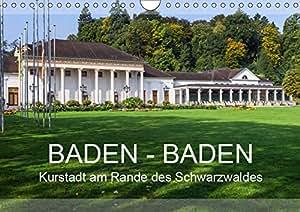 Baden-Baden, Kurstadt am Rande des Schwarzwaldes (Wandkalender 2019 DIN A4 quer): Ein Rundgang durch Baden-Baden und Umgebung (Monatskalender, 14 Seiten ) (CALVENDO Orte)