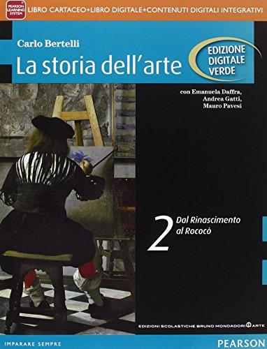 Storia dell'arte. Ediz. verde. Per le Scuole superiori. Con e-book. Con espansione online: 2