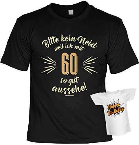 Lustige Sprüche Fun Tshirt Bitte kein Neid weil ich mit 60 so gut aussehe! - Geburtstag tshirt mit Mini Shirt ohne Flasche! Schwarz