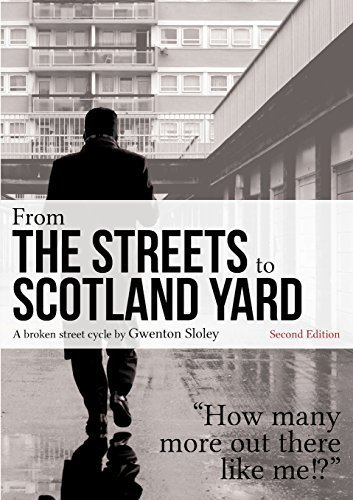 From The Streets To Scotland Yard by Gwenton Sloley (2014-03-30)