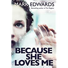 Because She Loves Me (English Edition)