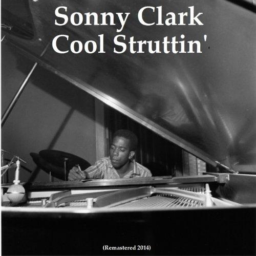 Cool Struttin' (Remastered 2014)