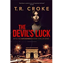 The Devil's Luck (Detective Kate Bowen Mystery Thriller Series Book 2)